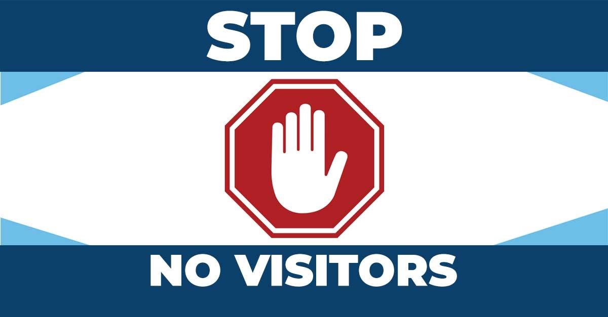 No visitors due to corona virus